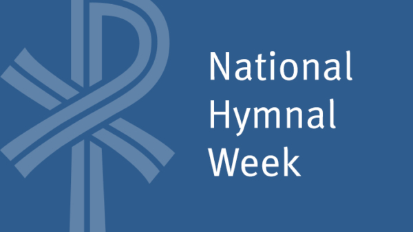 National Hymnal Week - Getting Started